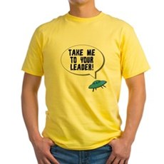 Take Me To Your Leader Yellow T-Shirt