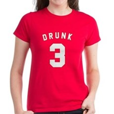 Drunk 3 Womens T-Shirt