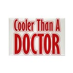 Cooler Than A Doctor Rectangle Magnet (100 pack)