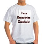 Recovering Orcaholic Ash Grey T-Shirt
