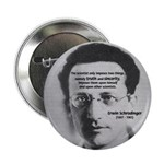 "Erwin Schrodinger: Truth 2.25"" Button (10 pack)"