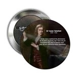 "Sir Isaac Newton: Gravity 2.25"" Button (10 pack)"