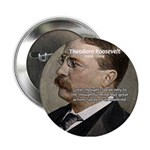 President Theodore Roosevelt Button