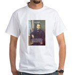 Louis Pasteur: Science Humanity White T-Shirt