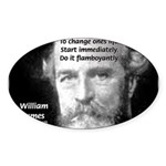 William James Life and Change Oval Sticker