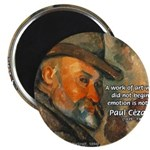 Cezanne Emotion Artistic Quote Magnet